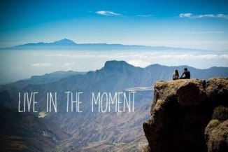 inspiring-quotes-sayings-live-in-the-moment-pics