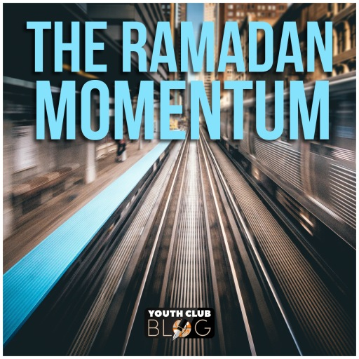 The ramadan momentum (1)