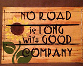 no-road-is-long-with-good-company